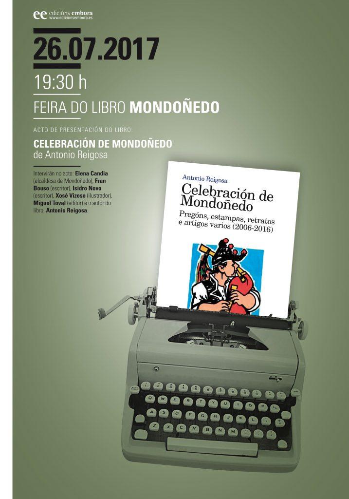 Celebración de Mondoñedo. Pregóns, estampas, retratos e artigos varios 2006 - 2016